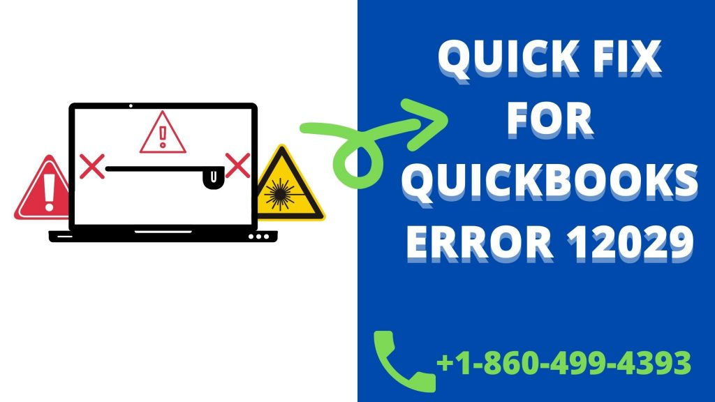 QUICKBOOKS ERROR 12029