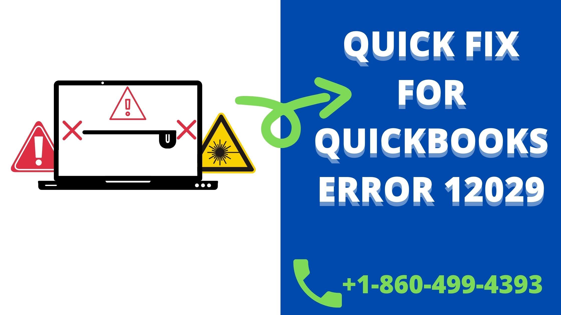 Solved: QuickBooks Error 12029