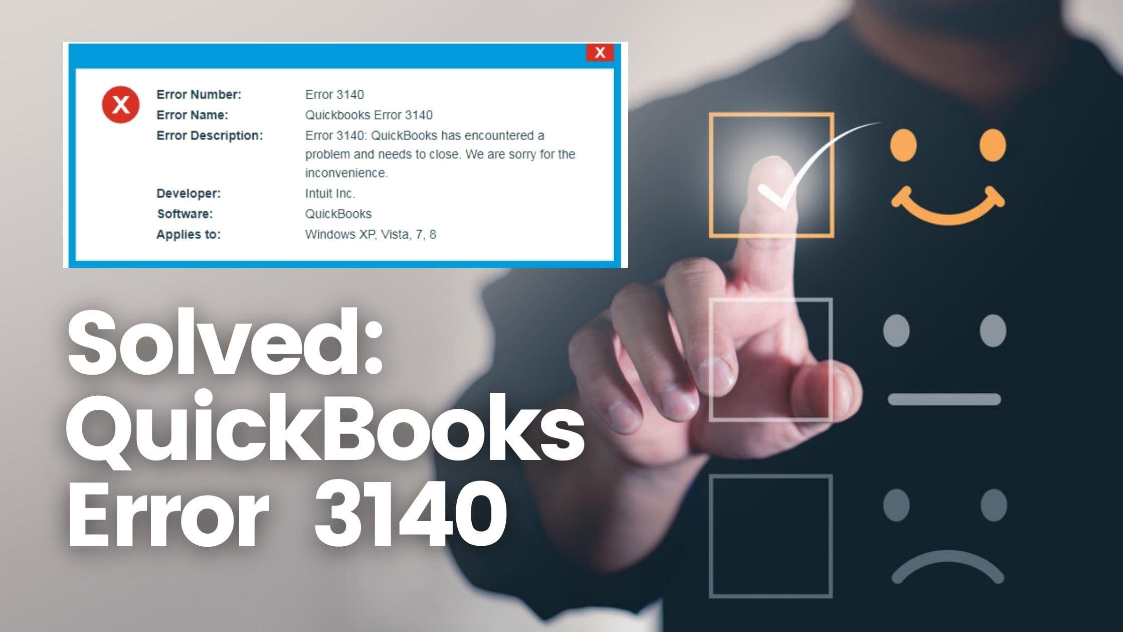 How To Solve QuickBooks Error 3140?