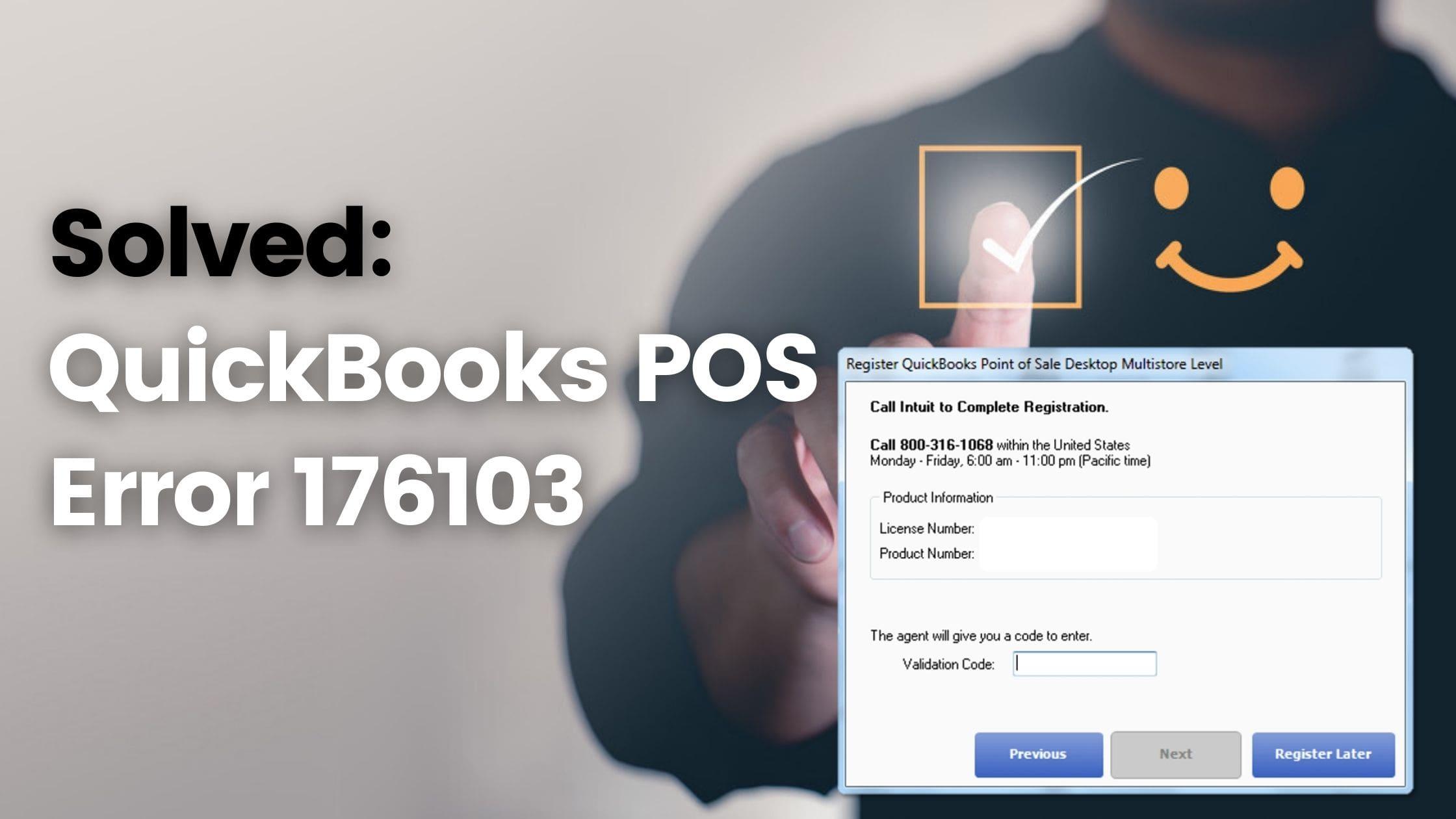 QuickBooks Point Of Sale Error 176103 (How To Fix)?