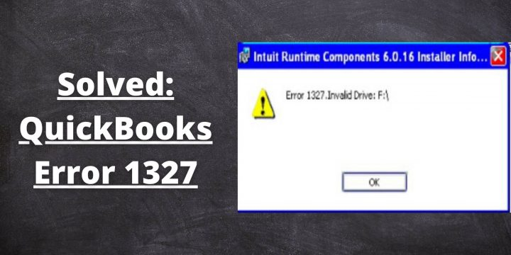 How To Troubleshoot QuickBooks Error 1327?