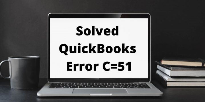 QuickBooks Error C=51 (How To Resolve ?)